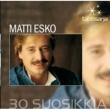 Matti Esko Tähtisarja - 30 Suosikkia