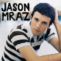 Jason Mraz Did You Get My Message?