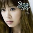 絢香 Sing to the Sky
