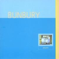 Bunbury Demasiado tarde