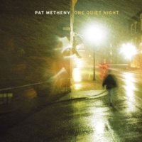 Pat Metheny In All We See (Non-LP Track)