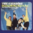 Frankie Valli & The Four Seasons Working My Way Back To You