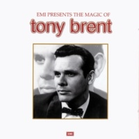 Tony Brent Have You Heard (1999 Remastered Version)