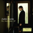Justin Currie No, Surrender. EP
