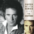 T G Sheppard Super Hits