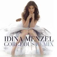 Idina Menzel Gorgeous [Tracy Young Remix]
