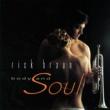 Rick Braun Body And Soul