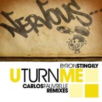 Byron Stingily U Turn Me (Carlos Fauvrelle Dub)