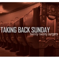 Taking Back Sunday Twenty-Twenty Surgery (Live Version)