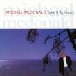 Michael McDonald Take It To Heart