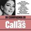 Maria Callas In compagnia di Maria Callas