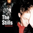 The Stills Rememberese (2-88155)
