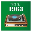 Various Artists This Is... 1963