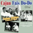 Various Artists Cajun Fais Do-Do