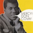 Don Covay & The Goodtimers Mercy!
