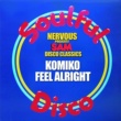 Komiko Feel Alright (Original Mix)
