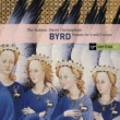 The Sixteen/Harry Christophers Byrd - Motets & Masses