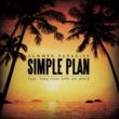 Simple Plan Summer Paradise (feat. Taka from ONE OK ROCK)