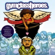 Gym Class Heroes Cupid's Chokehold / Breakfast In America