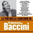 Francesco Baccini Le più belle canzoni di Francesco Baccini