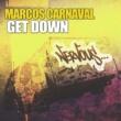 Marcos Carnaval Get Down