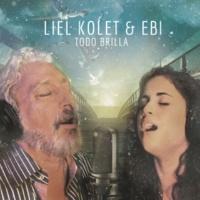 Liel Kolet & Ebi Todo Brilla