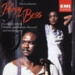Sir Willard White/Maureen Braithwaite/London Philharmonic Orchestra/Sir Simon Rattle Porgy and Bess (highlights): Dem white folks sure ain' put nuttin' over on this baby (Porgy, Lily)