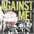 Against Me! New Wave B-Sides
