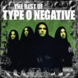 Type O Negative The Best Of Type O Negative