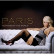Paris Hilton Nothing In This World (Int'l Maxi)
