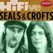 Seals & Crofts Rhino Hi-Five: Seals & Crofts