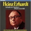 Heinz Erhardt Schalk Im Nacken - Frisch Vom Rill