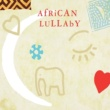 Various Artists African Lullaby