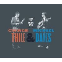 Chris Thile & Michael Daves You're Running Wild