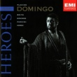 Placido Domingo Opera Heroes: Placido Domingo