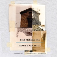 Brad Mehldau House on Hill