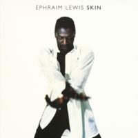 Ephraim Lewis Skin