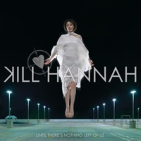 Kill Hannah The Collapse