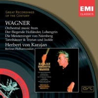 Herbert von Karajan/Berliner Philharmoniker Die Meistersinger von Nürnberg: Overture (2000 Remastered Version)