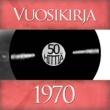 Vuosikirja Vuosikirja 1970 - 50 hittiä