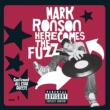 Mark Ronson Here Comes The Fuzz