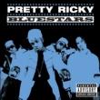 Pretty Ricky Bluestars