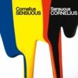 コーネリアス Sensuous