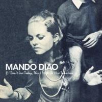 Mando Diao For The Tears