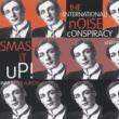 The (International) Noise Conspiracy Smash It Up!