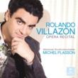 Rolando Villazon/Michel Plasson Opera Recital