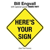 Bill Engvall Here's Your Sign (Get the Picture) [with Special Guest Travis Tritt]
