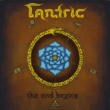 Tantric The End Begins