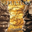 Sepultura Against