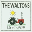 Waltons Lik My Trakter